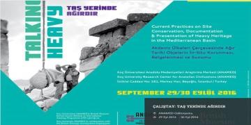 Koç Üniversitesi Taş Yerinde Ağırdır çalıştayı düzenliyor