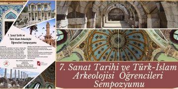 VII. Sanat Tarihi ve Türk-İslam Arkeolojisi Öğrencileri Sempozyumu İzmirde yapılacak