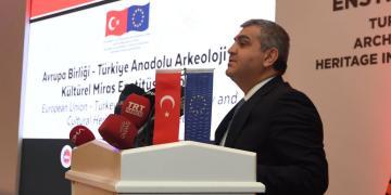 Büyükelçi Faruk Kaymakcı: Anadolu Arkeoloji Enstitüsü önemli bir proje