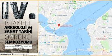 İstanbul Arkeoloji ve Sanat Tarihi Öğrenci Sempozyumu programı açıklandı