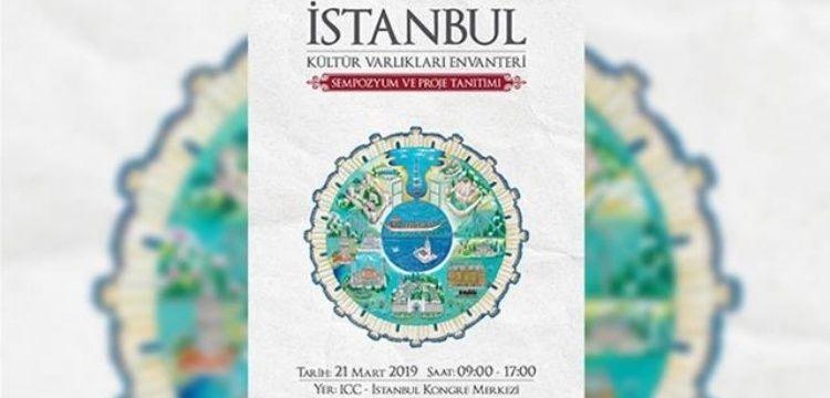 60 ciltlik İstanbul Kültür Varlıkları Envanteri sempozyumla tanıtıldı