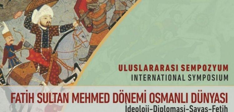 Üsküdar'da Fatih Sultan Mehmed Dönemi Osmanlı Dünyası Sempozyumu