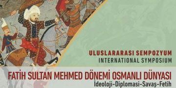 Üsküdarda Fatih Sultan Mehmed Dönemi Osmanlı Dünyası Sempozyumu
