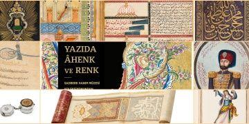 Sadberk Hanım Müzesinde Yazıda Âhenk ve Renk sergisi
