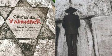 Ciliciada Yahudiler kitabı Kilikya Yahudilerinin tarihine ışık tutuyor