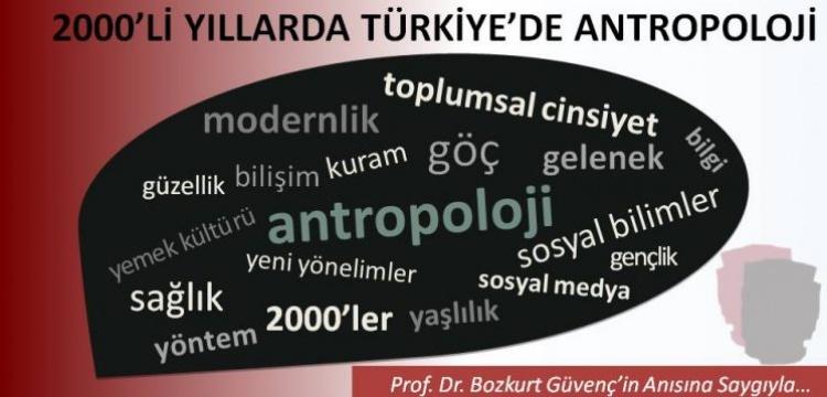 Türkiye'de Antropoloji'nin durumu Ulusal Antropoloji Kongresi'nde irdelenecek