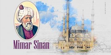 Mimar Sinanın Ölümünün 431. Yıldönümü