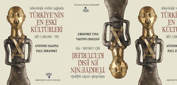 Arkeolojik veriler ışığında Türkiye'nin en eski kültürleri