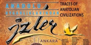 Anadolu Uygarlıklarından İzler sergisi açıldı